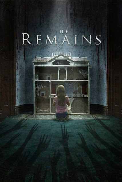 The Remains : บ้านกินวิญญาณคน